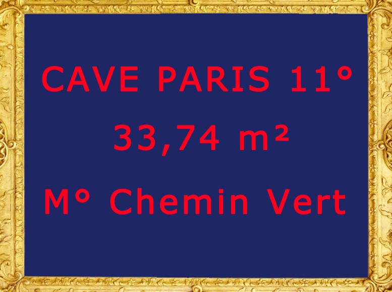 Cave 33,74 m² Paris 11, M° Chemin Vert, bd Beaumarchais.